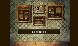 Elizabeth I- Renaissance Queen