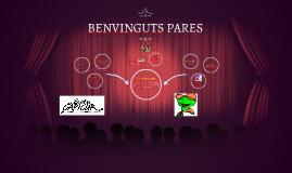 BENVINGUTS PARES
