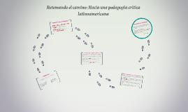 Retomando el camino: Hacia una pedagogía crítica latinoameri