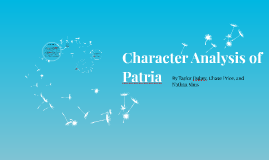 Copy of Character Analysis of Patria
