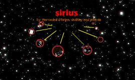 Sirius by mercedes obrien on prezi ccuart Gallery