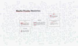 Machu Picchu's Mysteries