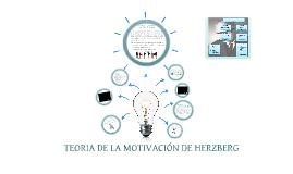 Copy of Copy of TEORIA DE MOTIVACION DE HERZBERG