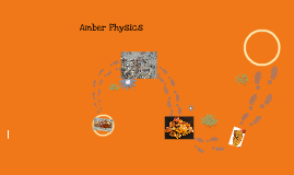 Copy of Amber physics