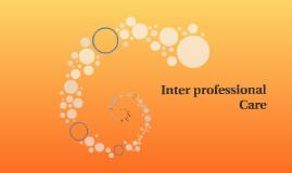 Inter professional Care
