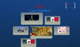Copy of France Project- Lara Shelokov