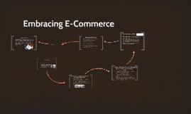 Embracing E-Commerce