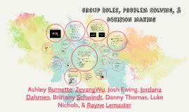 Group Roles, Decision Making, & Problem Solving