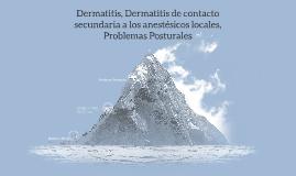 Dermatitis, Dermatitis de contacto secundaria a los anestési