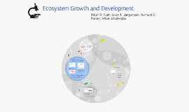 Copy of Ecosystem Growth and Development