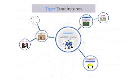 Tiger Touchstones