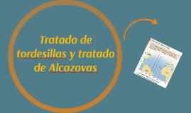 Tratado de tordesillas y tratado de Alcazovas