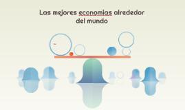 Las mejores economias alrededor del mundo