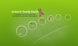 Autism &  Family Health