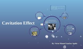 Cavitation Effect