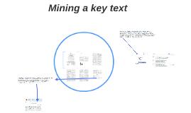 Mining a key text