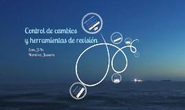 Copy of Control de cambios y herramientas de revisión