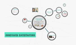 Consumer Satisfaction