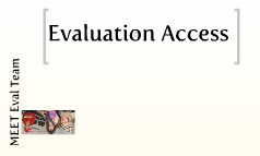 Evaluation Access