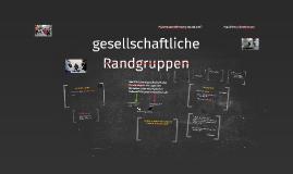 Copy of soziale Randgruppen