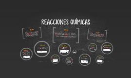 REACCIÓNES QUÍMICAS