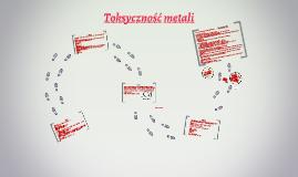 Toksyczność metali
