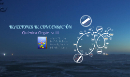 Copy of REACCIONES DE CONDENSACIÓN