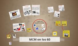 MCM en los 60