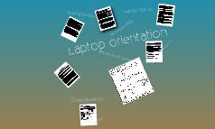 Laptop Orientation