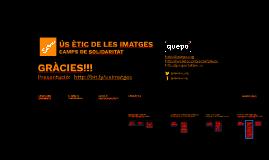ÚS ÈTIC DE LES IMATGES - SETEM, CAMPS DE SOLIDARITAT