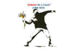Violence for a Cause