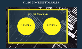 VIDEO CONTENT FOR SALES