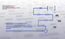 INICIACION A LOS JOVENES EN LA PRACTICA DE SKATEBOARDING Y V