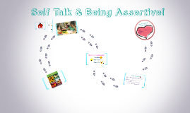 Self Talk/Assertive (2nd)