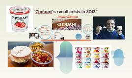"""""""Chobani's recall crisis in 2013"""""""