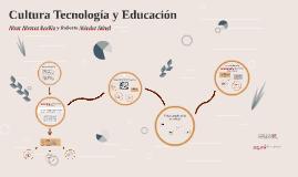 Copy of Cultura tecnológica y Educación 2