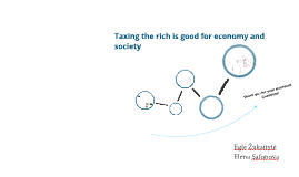 Taxing the rich is good for economy and society