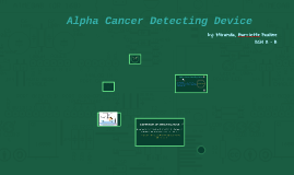Alpha Cancer Detecting Device