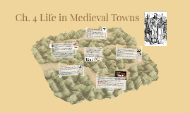 Life In Medieval Towns: