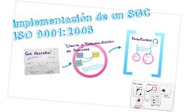 Pasos para la Implementación de un SGC ISO 9001:2008