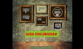Copy of GIZA ESKUBIDEAK
