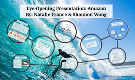 Eye-Opening Presentation: Amazon