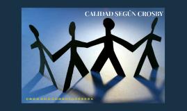 CALIDAD SEGÚN CROSBY