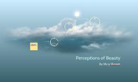 Perceptions of Beauty