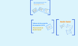 Copy of Talleres de formulación de proyectos de Acción Social 2016 v2