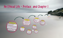 An Ethical Life - Preface  and Chapter 1