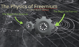The Physics of Freemium