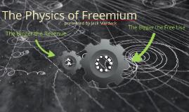 The Physics of Freemium