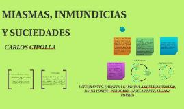 MIASMAS, INMUNDICIAS