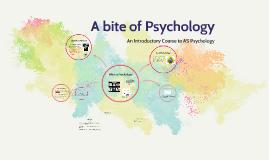 Copy of A bite of Psychology